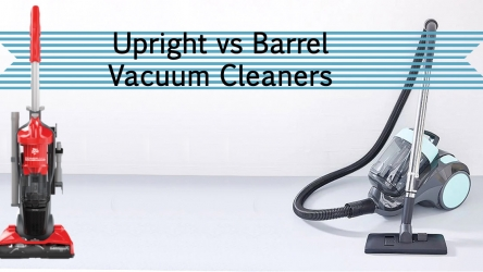 Difference between Upright and Barrel Vacuum Cleaners